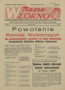 Nasze Włókno : pismo pracowników Szczecińskich Zakładów Włókien Sztucznych. R.2, 1956 nr 9