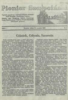 Pionier Szczeciński : tygodnik gospodarczy i społeczno-kulturalny morskiego miasta Szczecina i Zachodniego Pomorza. 1945 nr 2