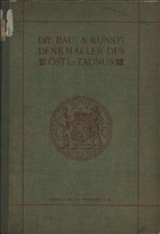 Die Bau- und Kunstdenkmäler des östlichen Taunus : Landkreis Frankfurt, Kreis Höchst, Obertaunus-Kreis, Kreis Usingen