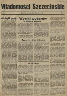 Wiadomości Szczecińskie : biuletyn Urzędu Informacji i Propagandy na Okręg Pomorze Zachodnie. R.1, 1945 nr 5