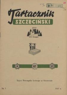 Tartacznik Szczeciński : biuletyn kwartalny Klubu Techniki i Racjonalizacji Rejonu Przemysłu Leśnego w Szczecinie. 1957 nr 7