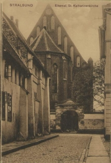 Stralsund, Ehemal. St. Katharinenkirche