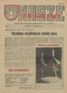 Nasze Problemy : miesięcznik Oddziału Okręgowego Z.S.S. Szczecin. R.1, 1955 nr 4