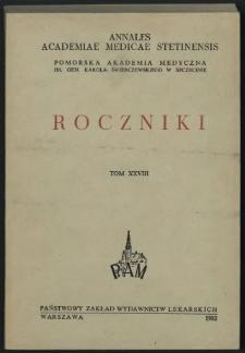 Annales Academiae Medicae Stetinensis = Roczniki Pomorskiej Akademii Medycznej w Szczecinie. 1982, 28