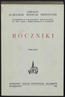 Annales Academiae Medicae Stetinensis = Roczniki Pomorskiej Akademii Medycznej w Szczecinie. 1983, 29