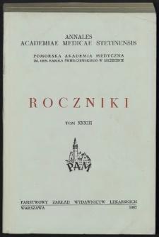 Annales Academiae Medicae Stetinensis = Roczniki Pomorskiej Akademii Medycznej w Szczecinie. 1987, 33