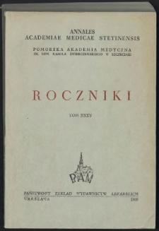 Annales Academiae Medicae Stetinensis = Roczniki Pomorskiej Akademii Medycznej w Szczecinie. 1989, 35