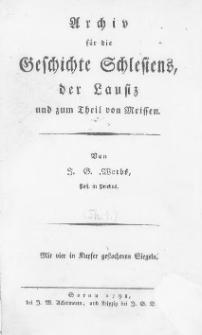 Archiv für die Geschichte Schlesiens der Lausiz und zum Theil von Meissen