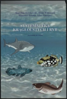 Systematyka krągłoustych i ryb : przewodnik do ćwiczeń