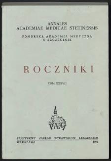 Annales Academiae Medicae Stetinensis = Roczniki Pomorskiej Akademii Medycznej w Szczecinie. 1991, 37