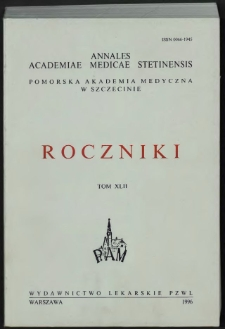 Annales Academiae Medicae Stetinensis = Roczniki Pomorskiej Akademii Medycznej w Szczecinie. 1996, 42