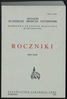 Annales Academiae Medicae Stetinensis = Roczniki Pomorskiej Akademii Medycznej w Szczecinie. 1997, 43