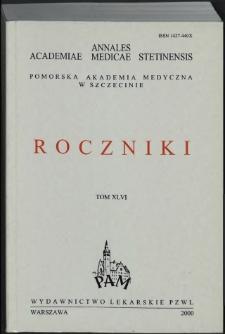 Annales Academiae Medicae Stetinensis = Roczniki Pomorskiej Akademii Medycznej w Szczecinie. 2000, 46