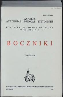 Annales Academiae Medicae Stetinensis = Roczniki Pomorskiej Akademii Medycznej w Szczecinie. 2002, 48