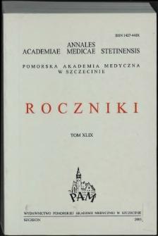 Annales Academiae Medicae Stetinensis = Roczniki Pomorskiej Akademii Medycznej w Szczecinie. 2003, 49