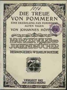 Die Treue von Pommern : eine Erzählung aus Pommerns alten Tagen