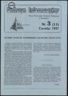 Biuletyn Informacyjny : Pomorska Akademia Medyczna w Szczecinie. Nr 3 (11), Czerwiec 1997