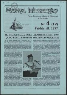 Biuletyn Informacyjny : Pomorska Akademia Medyczna w Szczecinie. Nr 4 (12), Październik 1997