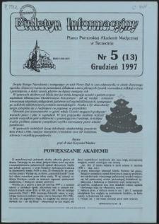 Biuletyn Informacyjny : Pomorska Akademia Medyczna w Szczecinie. Nr 5 (13), Grudzień 1997