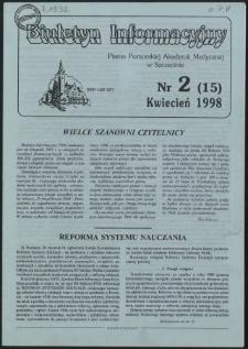 Biuletyn Informacyjny : Pomorska Akademia Medyczna w Szczecinie. Nr 2 (15), Kwiecień 1998