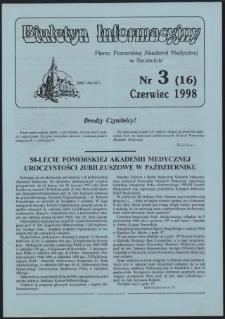 Biuletyn Informacyjny : Pomorska Akademia Medyczna w Szczecinie. Nr 3 (16), Czerwiec 1998