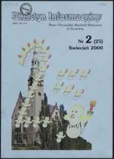 Biuletyn Informacyjny : Pomorska Akademia Medyczna w Szczecinie. Nr 2 (25), Kwiecień 2000