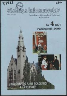 Biuletyn Informacyjny : Pomorska Akademia Medyczna w Szczecinie. Nr 4 (27), Październik 2000
