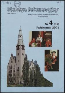 Biuletyn Informacyjny : Pomorska Akademia Medyczna w Szczecinie. Nr 4 (32), Październik 2001