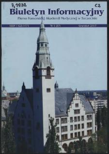 Biuletyn Informacyjny : Pomorska Akademia Medyczna w Szczecinie. Nr 4 (57), Grudzień 2007