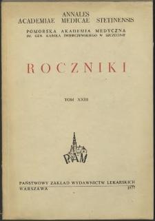Annales Academiae Medicae Stetinensis = Roczniki Pomorskiej Akademii Medycznej w Szczecinie. 1977, 23