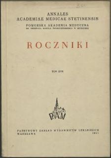 Annales Academiae Medicae Stetinensis = Roczniki Pomorskiej Akademii Medycznej w Szczecinie. 1971, 17