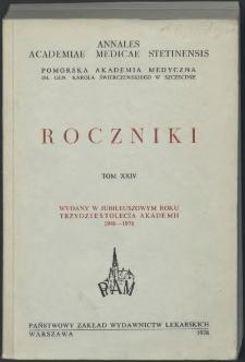 Annales Academiae Medicae Stetinensis = Roczniki Pomorskiej Akademii Medycznej w Szczecinie. 1978, 24