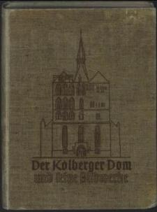 Der Kolberger Dom und seine Bildwerke : eine Wanderung durch sechs Jahrhunderte christlicher Kunst in einer pommerschen Kirche