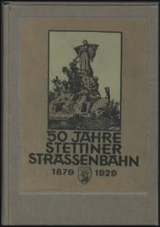 50 Jahre Stettiner Strassenbahn 1879-1929