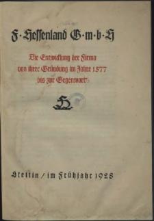 F. Hessenland GmbH : die Entwicklung der Firma von ihrer Gründung im Jahre 1577 bis zur Gegenwart