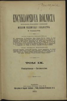 Encyklopedya rolnicza. T. 9. Plenipotencya - Serowarstwo