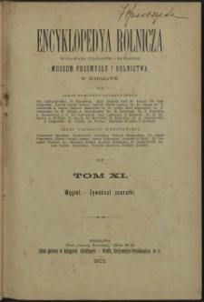 Encyklopedya rolnicza. T. 11. Węgiel - Żywokost szorstki