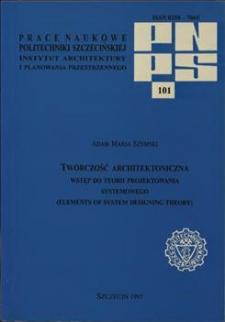 Twórczość architektoniczna : wstęp do projektowania systemowego