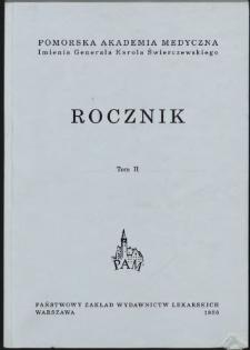 Rocznik Pomorskiej Akademii Medycznej im. gen. Karola Świerczewskiego w Szczecinie. T. 2, 1956