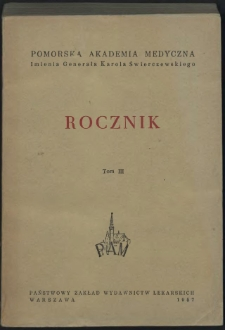 Rocznik Pomorskiej Akademii Medycznej im. gen. Karola Świerczewskiego w Szczecinie. T. 3, 1957