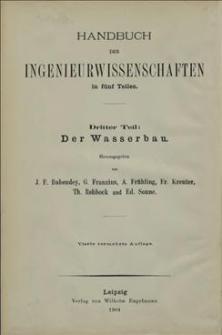 Handbuch der Ingenieurwissenschaften in fünf Teilen. Teil 3 : Der Wasserbau, Band 3 : Die Wasserversorgung der Städte
